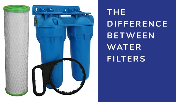 The Difference Between Water Filters